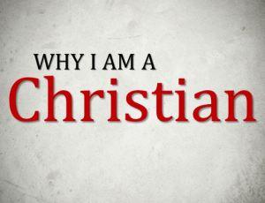 Why am i a christian essay